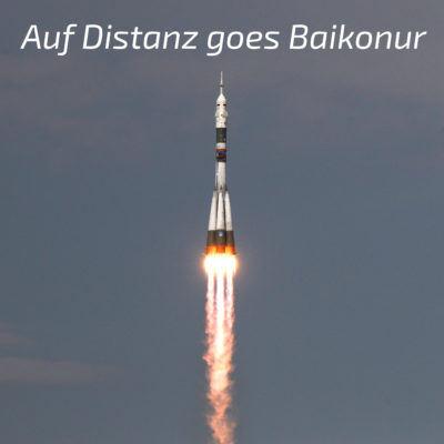 "Podcast ""Auf Distanz goes Baikonur"""