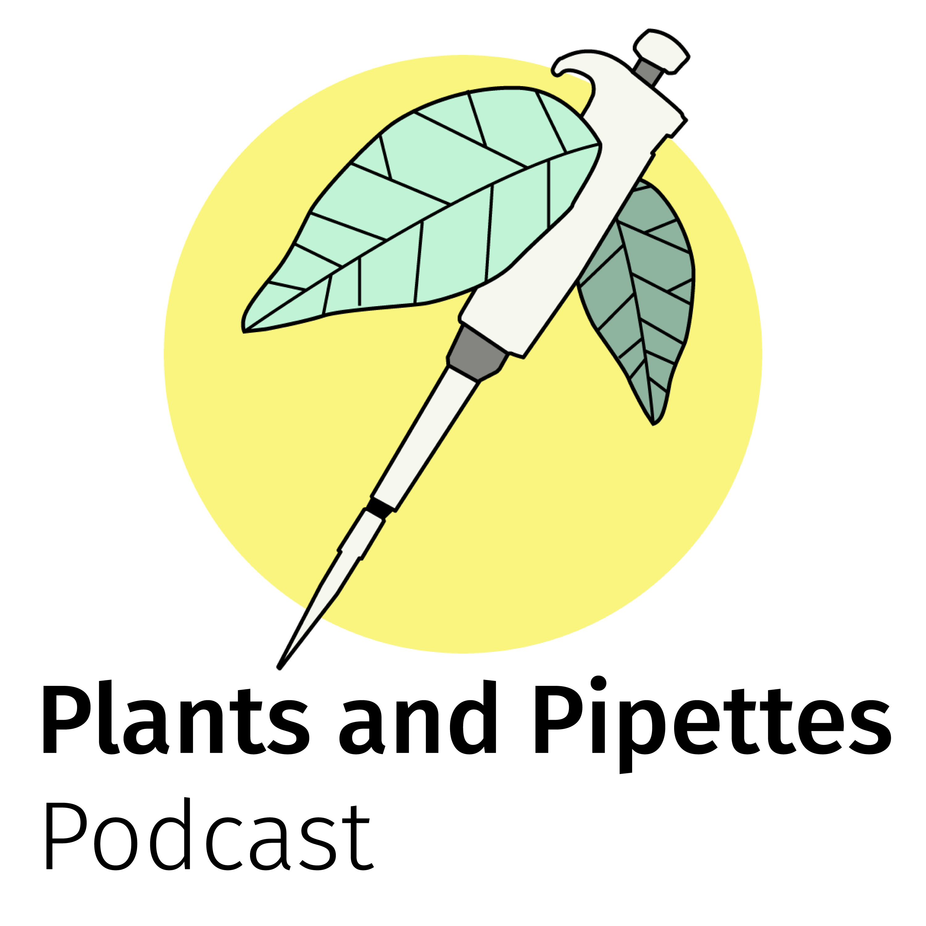 "Podcast ""Plants and Pipettes"""
