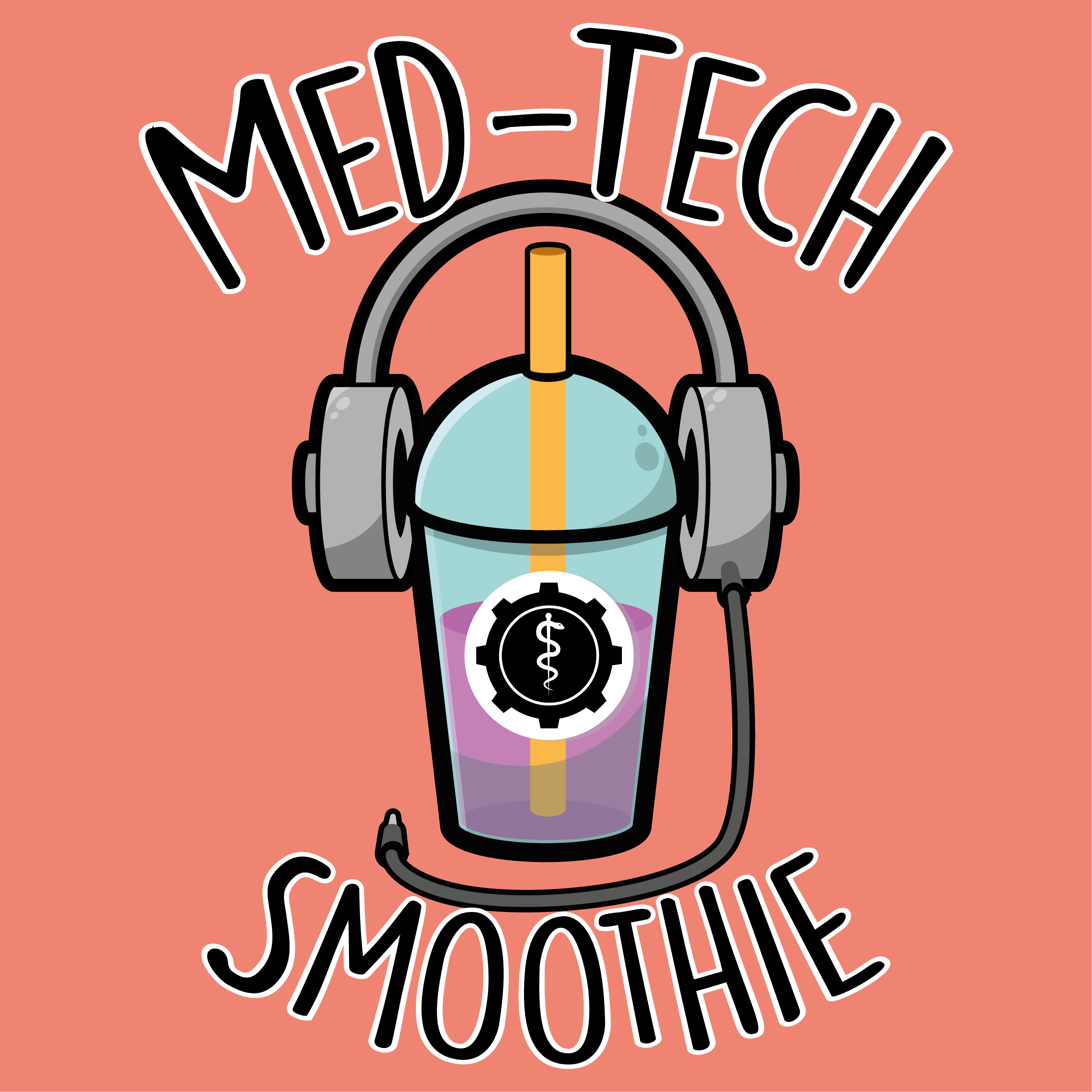 "Podcast ""Med-Tech Smoothie"""